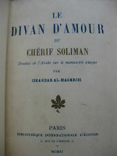 1911 Le divan d'amour du chérif Soliman Iskandar-Al-Maghribi Curiosa