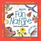 More Fun with Nature: Take-along Guide by Mel Boring, Laura Evert, Diane Burns (Hardback, 2001)