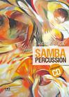 Samba Percussion von Charly Böck (2014, Taschenbuch)