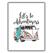 LETS BE ADVENTURERS VW CAMPER METAL WALL PLAQUE Sign Inspirational quote print