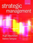 Strategic Management: Process, Content and Implementation by Dr. Mahen Tampoe, Hugh Macmillan (Paperback, 2000)