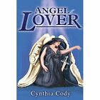 Angel Lover by Cynthia Cody (Paperback / softback, 2002)