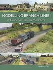 Modelling Branch Lines: A Guide for Railway Modellers by David Wright (Paperback, 2015)