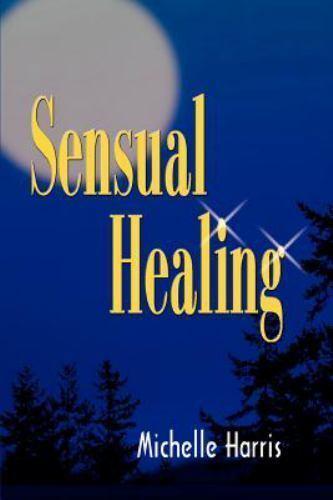 Sensual Healing                                                              ...
