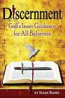Discernment - God's Inner Guidance to All Believers by Susan Banks (Paperback / softback, 2013)