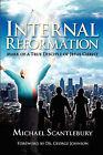 Internal Reformation by Michael Scantlebury (Paperback / softback, 2008)