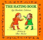 The Hating Book by Charlotte Zolotow (Paperback / softback, 1989)