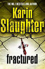 Fractured by Karin Slaughter (Paperback, 2008)