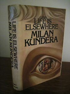 1st-Edition-LIFE-IS-ELSEWHERE-Milan-Kundera-FICTION-First-Printing-CLASSIC-Novel