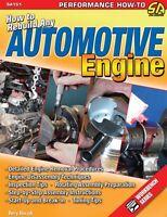 How To Rebuild Any Automotive Engine