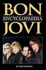 Bon Jovi  Encyclopaedia by Neil Daniels (Paperback, 2009)