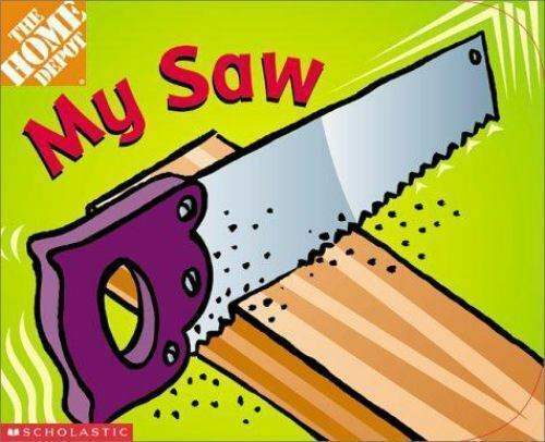 My Saw by Kimberly Weinberger