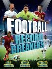 Football Record Breakers by Clive Gifford (Paperback, 2016)