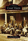 Camp Verde by Steve Ayers, Camp Verde Historical Society (Paperback / softback, 2010)