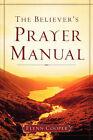 The Believer's Prayer Manual by Flynn Cooper (Paperback / softback, 2007)