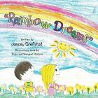 Rainbow Dreams by Jancey Grefstad (Paperback / softback, 2014)