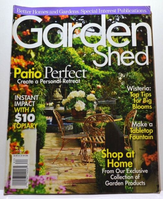Garden Shed Magazine   Summer 2006   Better Homes And Gardens Special  Interest
