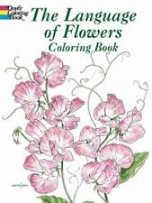 Dover Nature Coloring Book: The Language of Flowers Coloring Book by John Green