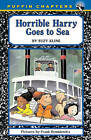 Horrible Harry Goes to Sea by Suzy Kline (Hardback, 2003)