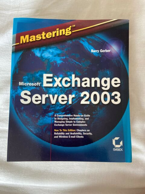 Mastering Microsoft Exchange Server 2003 by Barry Gerber (Paperback, 2003)