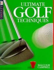 DK Living: Ultimate Golf Techniques by Malcolm Campbell (1998, Paperback)