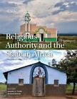 Religious Authority and the State in Africa by Jennifer G. Cooke (Paperback, 2015)