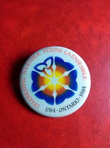 Pin-Button-Badge-1784-1984-ONTARIO-CELEBRATING-TOGETHER-FETONS-CA-ENSEMBLE