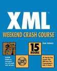 XML Weekend Crash Course by Kay Ethier, Alan Houser (Paperback, 2001)