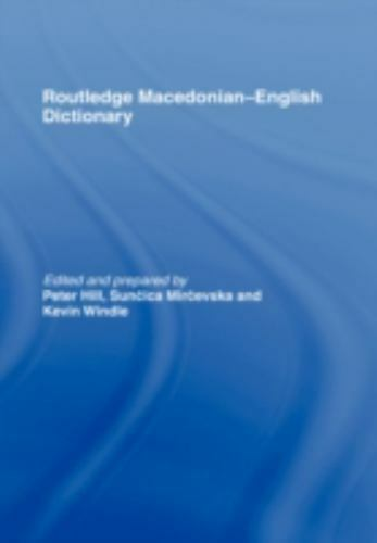 The Routledge Macedonian-English Dictionary (1998, Hardcover)