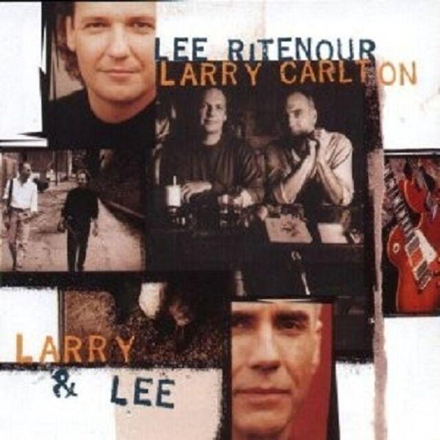 LEE & CARLTON,LARRY RITENOUR - LARRY & LEE  CD NEU