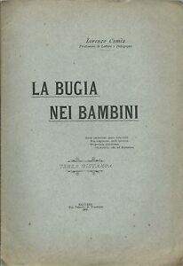 Camia - La Bugia nei Bambini - Saluzzo 1900 III Ristampa - Pedagogia '800 - Italia - Restituzione con condivisione delle spese postali - Italia