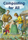 Composting for All by Nicky Scott (Paperback, 2003)