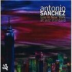 Antonio Sanchez - Live in New York at Jazz Standard (Live Recording, 2010)