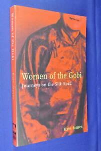 WOMEN-OF-THE-GOBI-Kate-James-SILK-ROAD-JOURNEYS-Offbeat-China-Tibet-Travel-Book
