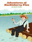 Adventures of Huckleberry Finn by Mark Twain (Paperback / softback, 2014)