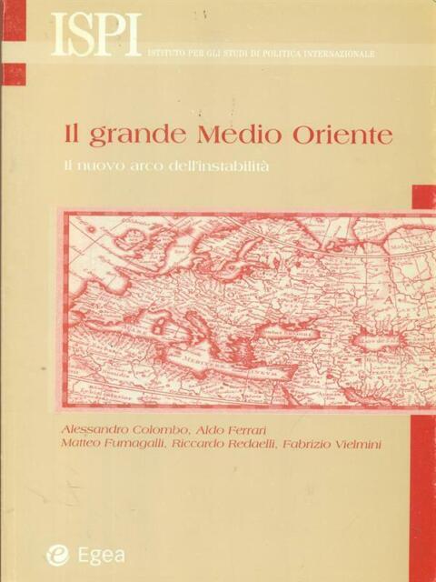 IL GRANDE MEDIO ORIENTE  AA.VV. EGEA 2002 ISPI