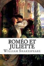 Romeo et Juliette by William Shakespeare (2013, Paperback)