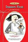 Dessert First by Hallie Durand (Paperback / softback, 2010)