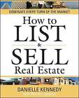 How to List and Sell Real Estate: Achieving Success in a Changing Market by Cengage Learning, Inc (Mixed media product, 2010)