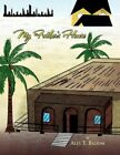 My Father's House 9781450029919 by Ales T. Bloom Book