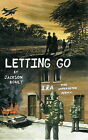 Letting Go by Jackson Boult (Paperback, 2010)