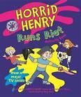 Horrid Henry Runs Riot: Bk. 12 by Francesca Simon (Paperback, 2009)