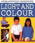 Light and Colour by Karen Smith, Malcolm Dixon (Paperback, 2015)
