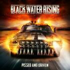 Pissed And Driven von Black Water Rising (2013)