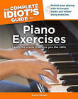 The Complete Idiot's Guide to Piano Exercises by Karen Berger (Paperback / softback)