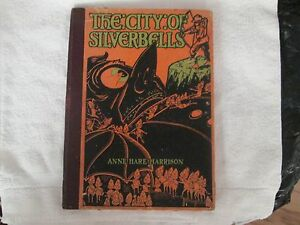 The-City-of-Silver-Bells-by-Anne-Hare-Harrison-Ill-by-Arthur-Treichler