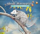 About Marsupials: A Guide for Children by Cathryn Sill (Paperback / softback, 2011)