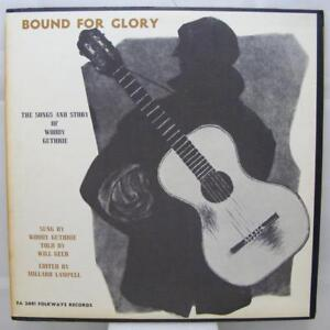Woody Guthrie  Bound For Glory The Songs And Story Of Woody Guthrie  Folkways - Chesterfield, United Kingdom - Woody Guthrie  Bound For Glory The Songs And Story Of Woody Guthrie  Folkways - Chesterfield, United Kingdom