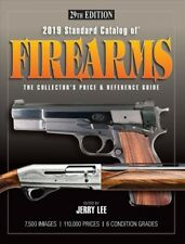 2019 Standard Catalog of Firearms Collectors Reference Guide 29th Ed