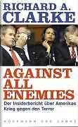 Against all Enemies von Richard A. Clarke (2004, Gebunden), UNGELESEN